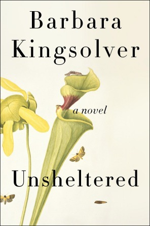"""Unsheltered"" by Barbara Kingsolver."