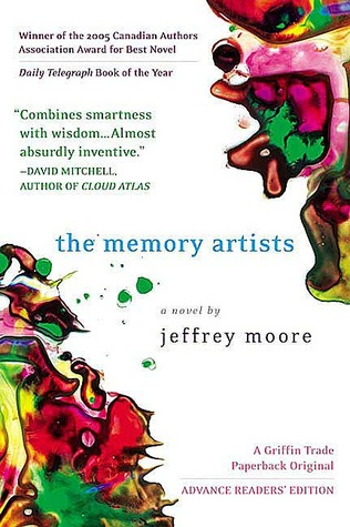 The Memory Artists by Jeffrey Moore.