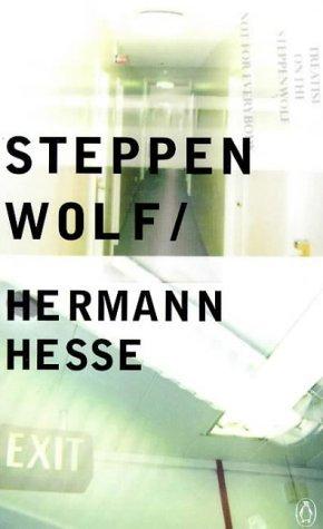 Steppenwolf by Hermann Hesse.