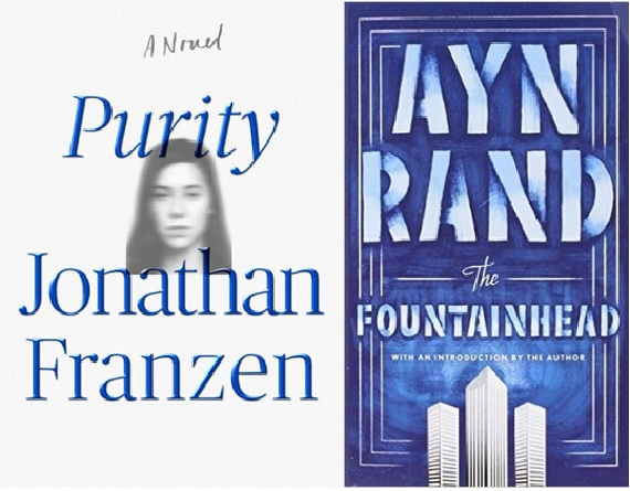 Book cover of Purity by Jonathan Franzen and The Fountainhead by Ayn Rand.