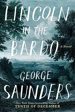 Lincoln in the Bardo by George Saunders.