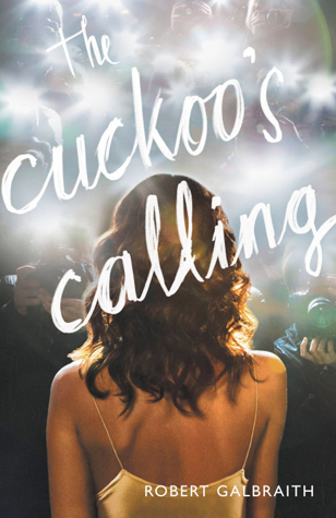 Book cover for Cuckoo's Calling by Robert Gailbraith.