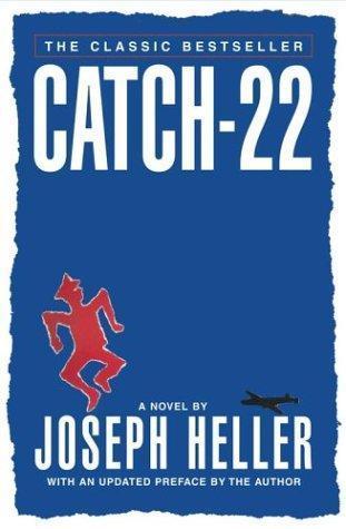 Catch-22 by Joseph Heller.